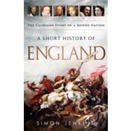 A Short History of England by Jenkins, Simon, 9781610391429