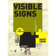 Visible Signs (Second Edition) An Introduction to Semiotics in the Visual Arts