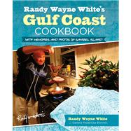 Randy Wayne White's Gulf Coast Cookbook, 2nd : With Memories and Photos of Sanibel Island by White, Randy Wayne; Brennen, Carlene Fredericka, 9780762781430