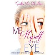 Me, Myself and Eye by De Boer, Cynthia Lee, 9781681021430