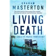 Living Death by Masterton, Graham, 9781784081430