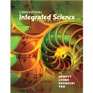 Conceptual Integrated Science Plus MasteringPhysics with eText -- Access Card Package by Hewitt, Paul G.; Lyons, Suzanne A; Suchocki, John A.; Yeh, Jennifer, 9780321811431