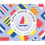Alpha, Bravo, Charlie by Gillingham, Sara, 9780714871431