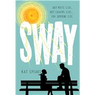 Sway by Spears, Kat, 9781250051431
