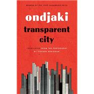 Transparent City by Ondjaki; Henighan, Stephen, 9781771961431