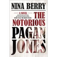 The Notorious Pagan Jones by Berry, Nina, 9780373211432