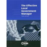 The Effective Local Government Manager by Newell, Charldean, 9780873261432