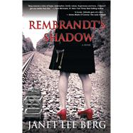 Rembrandt's Shadow by Berg, Janet Lee, 9781682611432