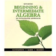 Beginning and Intermediate Algebra An Integrated Approach by Gustafson, R. David; Karr, Rosemary; Massey, Marilyn, 9780495831433