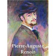 Pierre Auguste Renoir 1841-1919 by Carl, Klaus H.; Charles, Victoria, 9781781601433