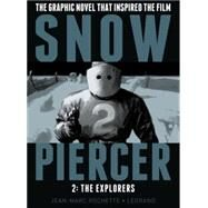 Snowpiercer Volume 1: The Escape by LOB, JACQUESROCHETTE, JEAN-MARC, 9781782761433