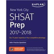 New York City Shsat Prep 2017-2018 by Kaplan Test Prep, 9781506221434