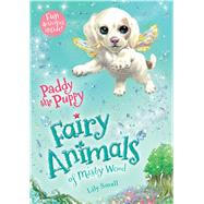 Paddy the Puppy by Small, Lily, 9781627791434