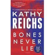 Bones Never Lie by Reichs, Kathy, 9780553841435
