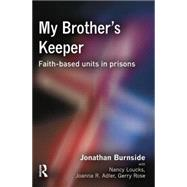 My Brother's Keeper by Burnside,Jonathan, 9781138861435