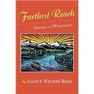 Farthest Reach by Ross, Nancy Wilson, 9781941821435