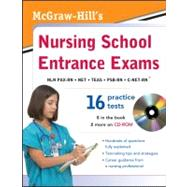 McGraw-Hill's Nursing School Entrance Exams with CD-ROM by Unknown, 9780071771436