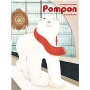 Pompon by Elschner, Geraldine; Bolliot, Joanna, 9789888341436