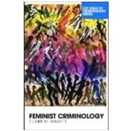 Feminist Criminology by Renzetti; Claire M, 9780415381437
