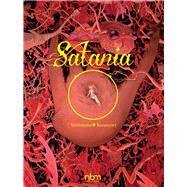 Satania by Vehlmann, Fabien; Kerascoet; Johnson, Joe, 9781681121437