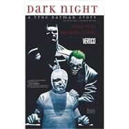 Dark Night: A True Batman Story by DINI, PAULRISSO, EDUARDO, 9781401241438