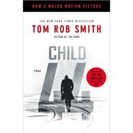 Child 44 by Smith, Tom Rob, 9781455561438