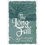 The Long Fall by Wilcock, Penelope, 9781782641438