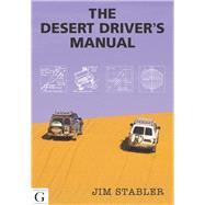 Desert Driver's Manual by Stabler, Jim, 9781908531438