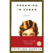 Dreaming in Cuban by GARCÍA, CRISTINA, 9780345381439