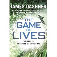 The Game of Lives (The Mortality Doctrine, Book Three) by DASHNER, JAMES, 9780385741439