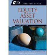 Equity Asset Valuation by Pinto, Jerald E.; Henry, Elaine; Robinson, Thomas R.; Stowe, John D.; Cohen, Abby, 9780470571439