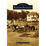 Hamden Revisited by Hamden Historical Society, 9781467121439