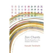 Zen Chants by TANAHASHI, KAZUAKI, 9781611801439