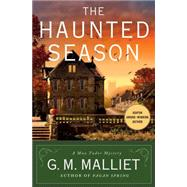 The Haunted Season A Max Tudor Mystery by Malliet, G. M., 9781250021441