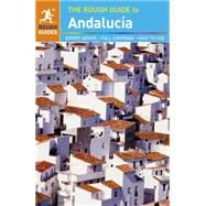 The Rough Guide to Andalucia by Rough Guides, 9781409371441