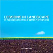 Lessons in Landscape by Watson, Peter, 9781781451441