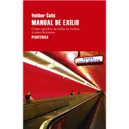 Manual de exilio / Manual of Exile by Colic, Velibor; Rodriguez, Laura Salas, 9788416291441