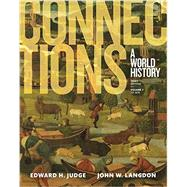 Connections A World History, Volume 1 by Judge, Edward H.; Langdon, John W., 9780133841442