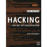 Hacking : The Art of Exploitation by Erickson, Jon, 9781593271442