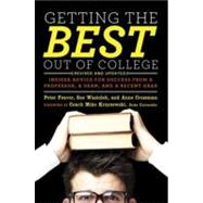 Getting the Best Out of College, Revised and Updated by FEAVER, PETERWASIOLEK, SUE, 9781607741442