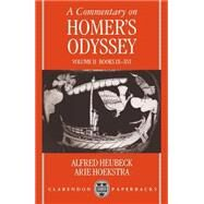 A Commentary on Homer's Odyssey  Volume II:  Books IX-XVI by Heubeck, Alfred; Hoekstra, Arie, 9780198721444