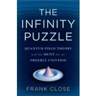 The Infinity Puzzle by Close, Frank, 9780465021444