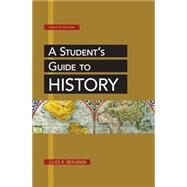 A Student's Guide to History by Benjamin, Jules R., 9781457621444