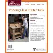 Fine Woodworking Working-Class Router Table Plan by Adams, Marc, 9781631861444