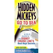 Hidden Mickeys Go to Sea by Barrett, Steven M., 9781937011444