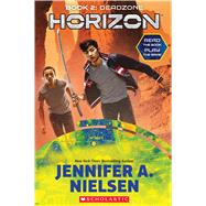 Deadzone (Horizon, Book 2) by Nielsen, Jennifer A., 9781338121445