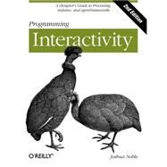 Programming Interactivity by Noble, Joshua, 9781449311445