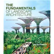 The Fundamentals of Landscape Architecture by Waterman, Tim, 9781472531445
