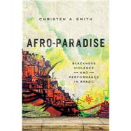 Afro-paradise by Smith, Christen A., 9780252081446
