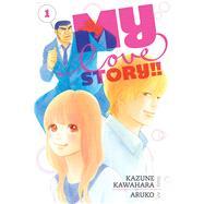 My Love Story!!, Vol. 1 by Kawahara, Kazune; Aruko, 9781421571447